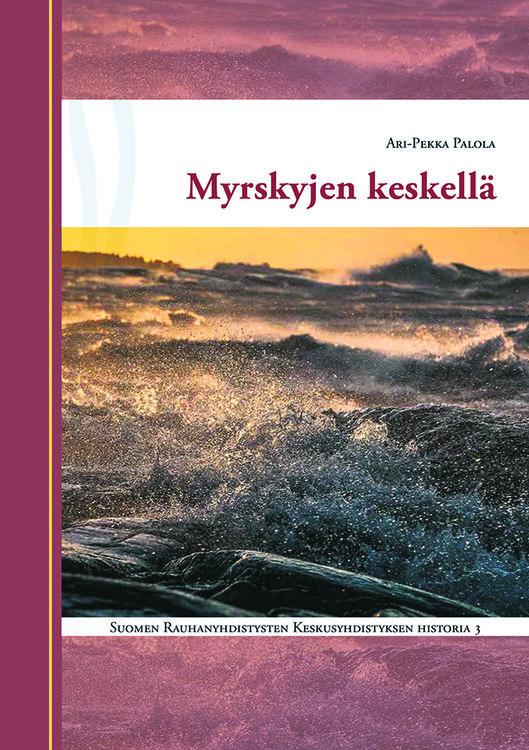 Myrskyjen keskellä, Suomen Rauhanyhdistysten Keskusyhdistyksen historia 3